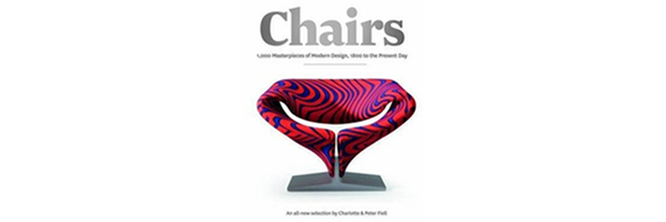 Chairs 1,000 Masterpieces of Modern Design, 1800 to the Present Day